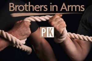 PK Brothers in Arms